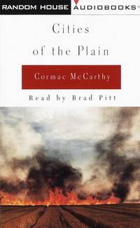Cities of the Plain (McCarthy, Cormac, Border Trilogy, Volume 3/Cassette/Abridged)