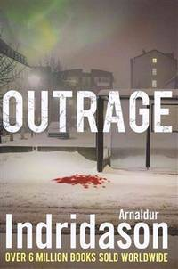 Outrage by  Arnaldur: Indridason - First Edition - from Peter M Daly and Biblio.co.uk