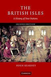 The British Isles: A History of Four Nations