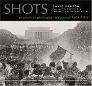 Shots  An American Photographer's Journal 196701972 by  David &  Tom Hayden &  Norman Mailer Fenton - Paperback - 2005 - from BookNest and Biblio.co.uk