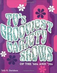 TV's Grooviest Variety Shows of the '60s and '70s