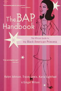 The BAP Handbook: The Official Guide to the Black American Princess