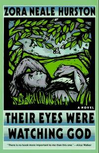 Their Eyes Were Watching God: A Novel by Zora Neale Hurston - Paperback - 1990-02 - from books4U2day (SKU: 518101115053)