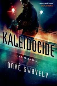 Kaleidocide: A Peacer Novel (The Peacer Series)