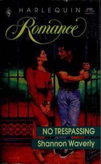 No Trespassing (Harlequin Romance, No 3150)