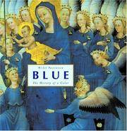 Blue: The History of a Color.