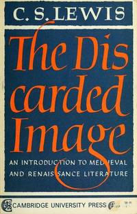 image of The Discarded Image: An Introduction to Medieval_Renaissance Literature