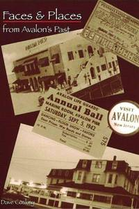 FACES AND PLACES FROM AVALON'S PAST