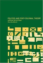 POLITICS AND POST-COLONIAL THEORY African Inflections