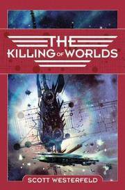 The Killing of Worlds (Succession, Book 2)