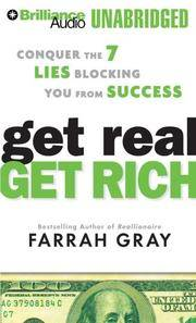 Get Real, Get Rich: Conquer the 7 Lies Blocking You from Success