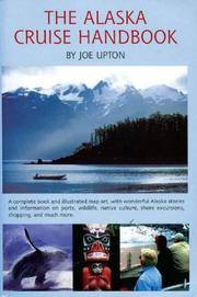 image of The Alaska Cruise Handbook: A Mile-by-Mile Guide