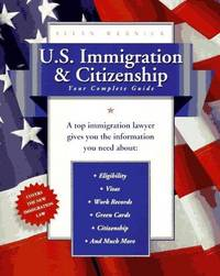 image of U.S. Immigration and Citizenship: Your Complete Guide (U.S. Immigration_Citizenship)