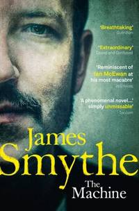 Machine by James Smythe - Paperback - Later Edition - 2014 - from Borderlands Books (SKU: 000-193796)