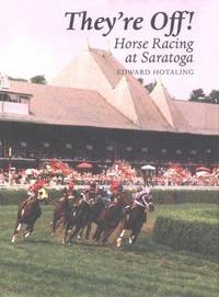 THEY'RE OFF - HORSE RACING AT SARATOGA -- [Saratoga, New York]