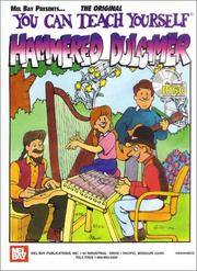 Mel Bay Presents... The Original YOU CAN TEACH YOOURSELF HAMMERED DULCIMER (Music Book and CD)