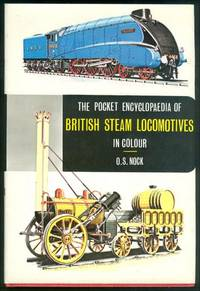 The Pocket Encyclopaedia Of British Steam Locomotives In Colour