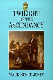Twilight of the Ascendancy.