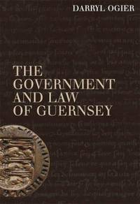 The Government and Law of Guernsey