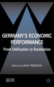 Germany's Economic Performance : From Unification to Euroization