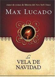 La Vela De Navidad / The Christmas Candle (Spanish Edition)