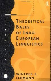 THEORECTICAL BASES OF INDO-EUROPEAN LINGUISTICS