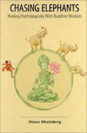 Chasing Elephants:  Healing Psychologically with Buddhist Wisdom