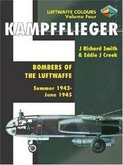Kampfflieger Bombers Bombers of the Luftwaffe Summer 1943-May 1945 Vol. 4