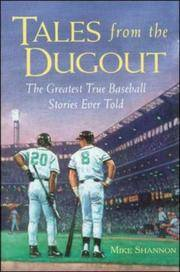 Tales from the Dugout: The Greatest True Baseball Stories Ever Told by  Mike Shannon - Paperback - 1998 - from The Book House  - St. Louis and Biblio.com