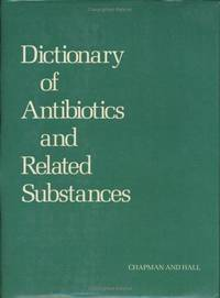 Dictionary of Antibiotics & Related Substances