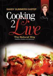 Cooking 2 Live  The Natural Way