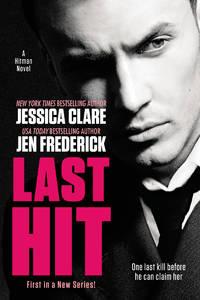Last Hit (A Hitman Novel)