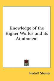 image of Knowledge of the Higher Worlds and its Attainment