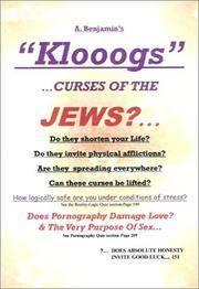 A. Benjamin's Klooogs!!! Curses of the Jews?