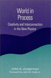 World in Process Creativity and Interconnection in the New Physics.