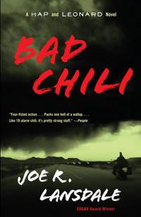 Bad Chili - A Hap and Leonard Novel