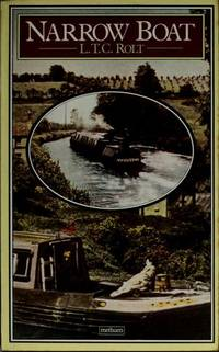 Narrow boat by  L.T.C Rolt - Paperback - 1978 - from ThriftBooks and Biblio.com