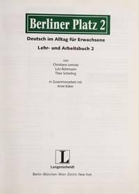 Berliner Platz - Lehr und Arbeitsbuch 2 mit eingelegter CD zum Arbeitsbuchteil