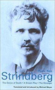 image of Strindberg : Plays Two , The Dance of Death , A  Dream Play, The Stronger ,