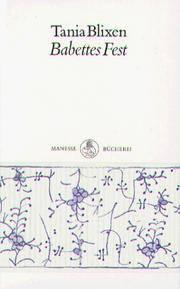 Babettes Fest by  Tania Karen (Isak Dinesen) Blixen - Hardcover - Reprint - 1991 - from Persephone's Books (SKU: 028491)