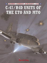 C-47/R4D UNITS OF THE ETO AND MTO (COMBAT AIRCRAFT)