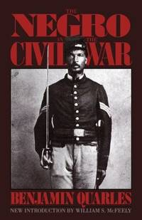 The Negro In The Civil War (A Da Capo paperback)