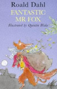 FANTASTIC MR FOX.** by  ROALD: DAHL** - UK,slim 8vo HB+dw/dj,1st,2nd imp,illustrated edn thus. - from R. J. A. PAXTON-DENNY. (SKU: rja365310)