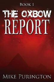 Book 1: The Oxbow Report