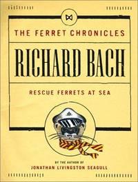Rescue Ferrets at Sea (Ferret Chronicles, No. 1)