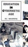 Education in Cybernetic Age