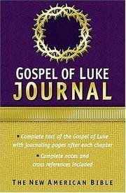 Gospel of Luke Journal: The New American Bible