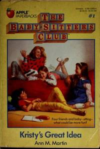 image of Kristy's Great Idea, No. 1 (Baby-Sitters Club)