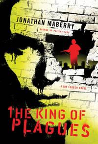 King of Plagues,The: A Joe Ledger Novel
