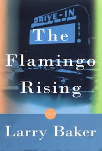 Flamingo Rising, The